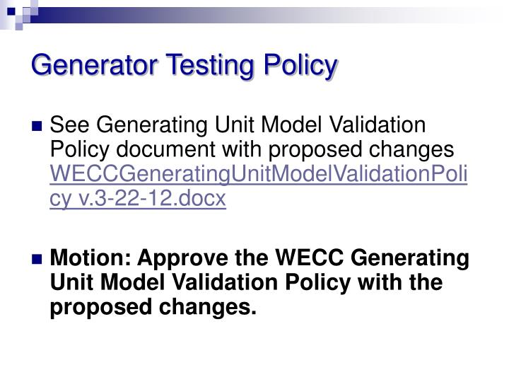 Generator Testing Policy