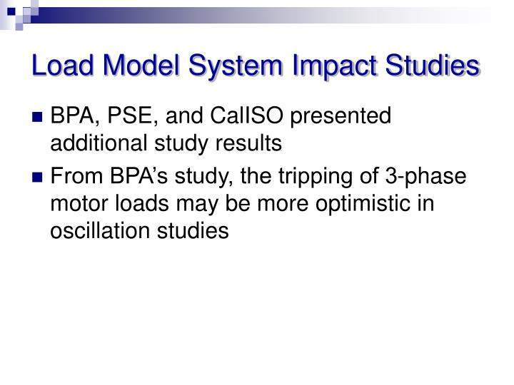 Load Model System Impact Studies