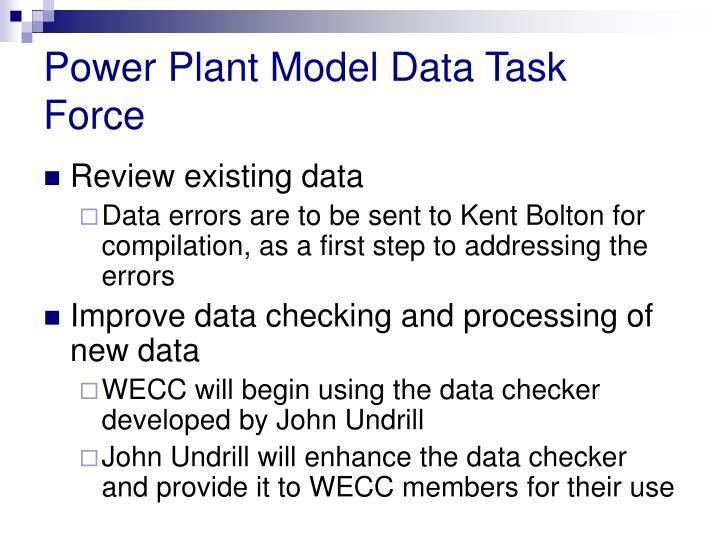 Power Plant Model Data Task Force