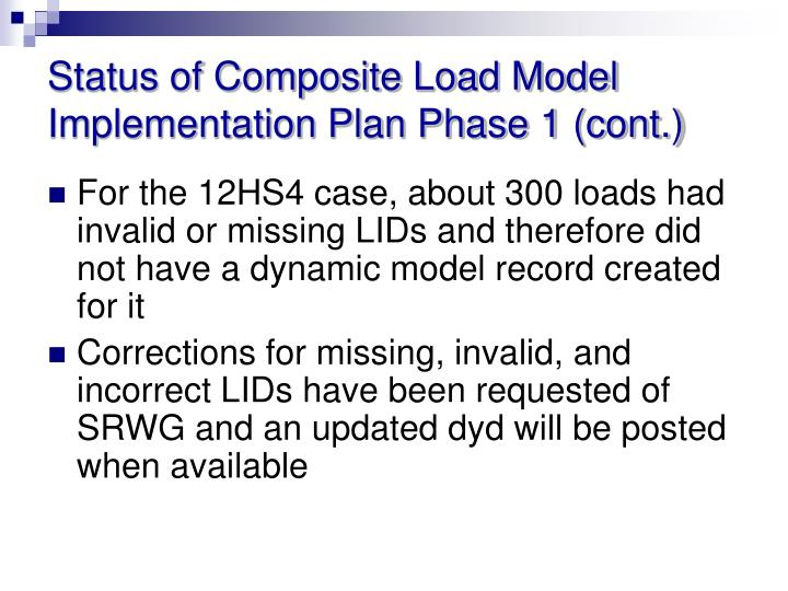 Status of Composite Load Model Implementation Plan Phase 1 (cont.)
