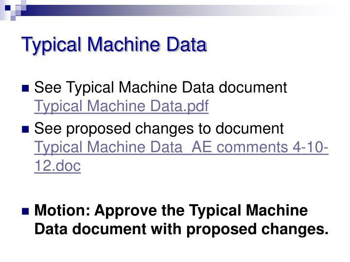 Typical Machine Data