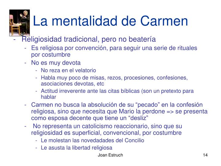 La mentalidad de Carmen