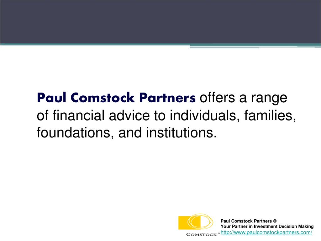 Paul Comstock Partners ®