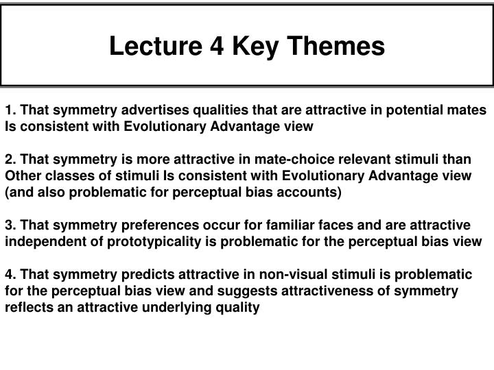 Lecture 4 Key Themes