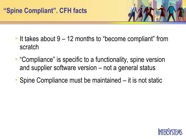 """Spine Compliant"". CFH facts"