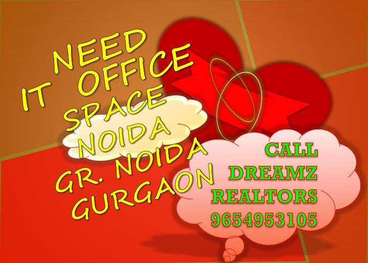 Need it office space noida gr noida gurgaon