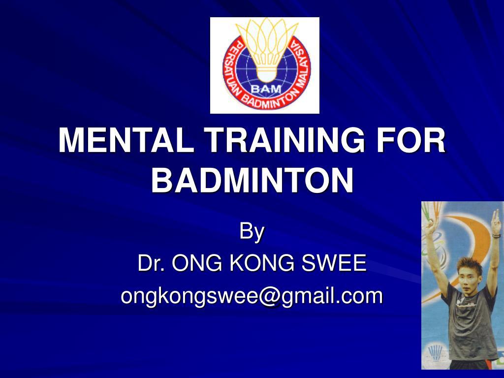 MENTAL TRAINING FOR BADMINTON