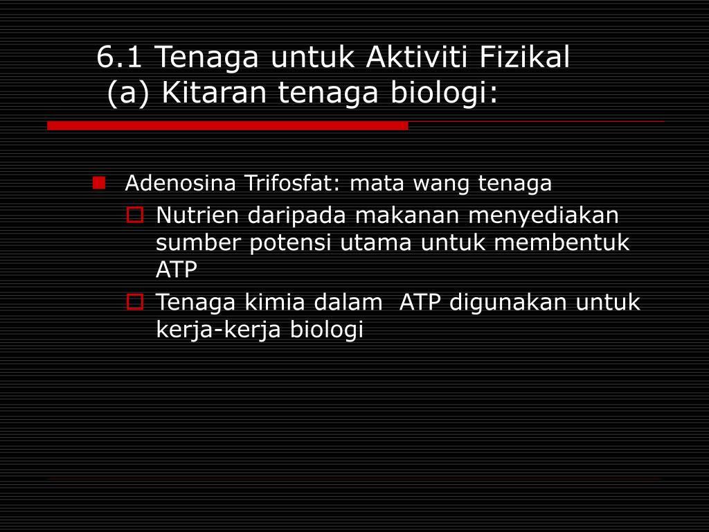 6.1 Tenaga untuk Aktiviti Fizikal