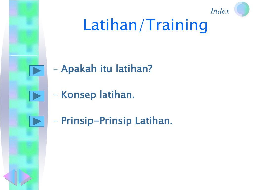 Latihan/Training