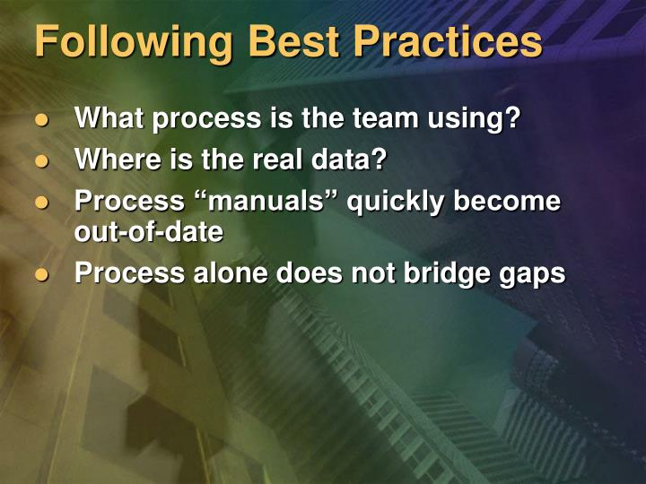 Following Best Practices