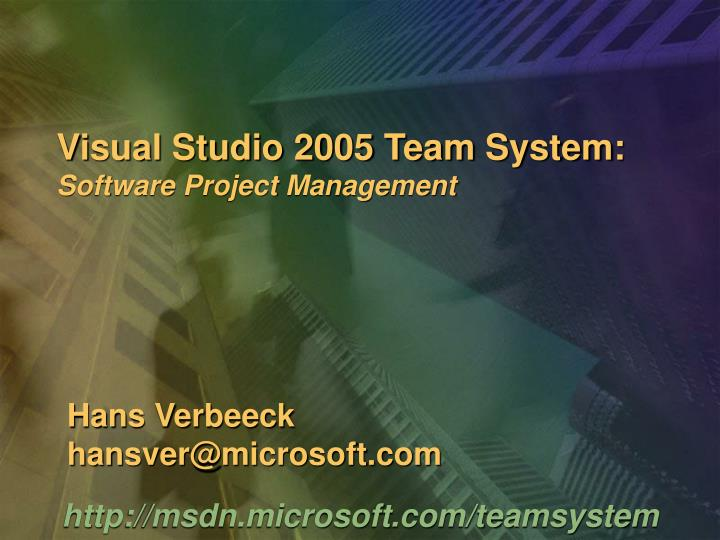 Visual studio 2005 team system software project management