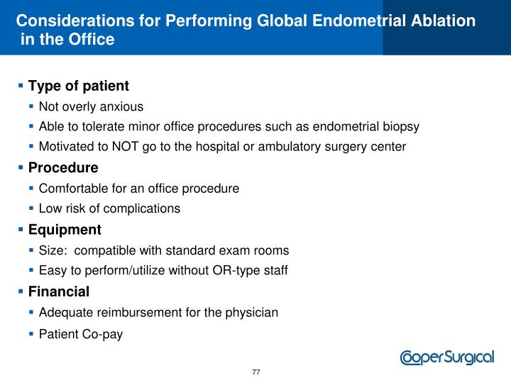 Considerations for Performing Global Endometrial Ablation
