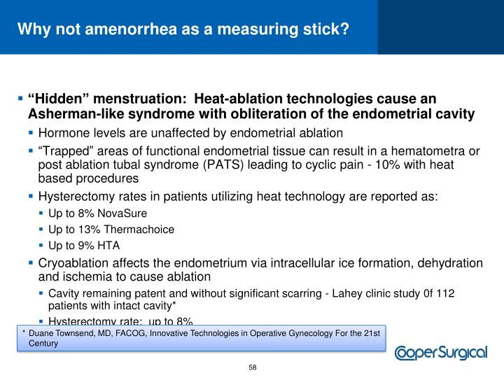 Why not amenorrhea as a measuring stick?