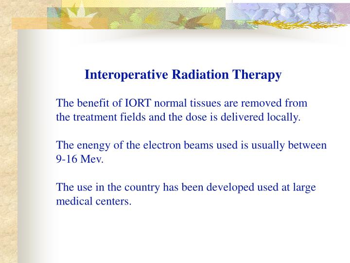 Interoperative Radiation Therapy