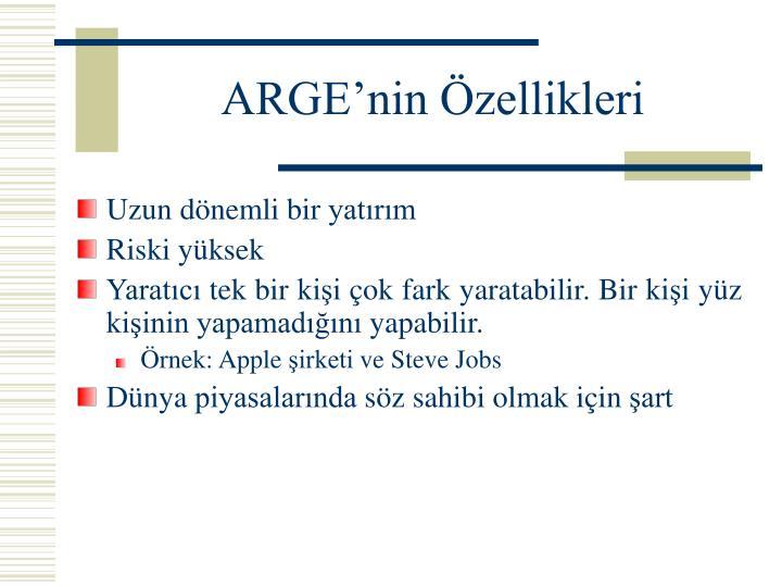 ARGE'nin Özellikleri
