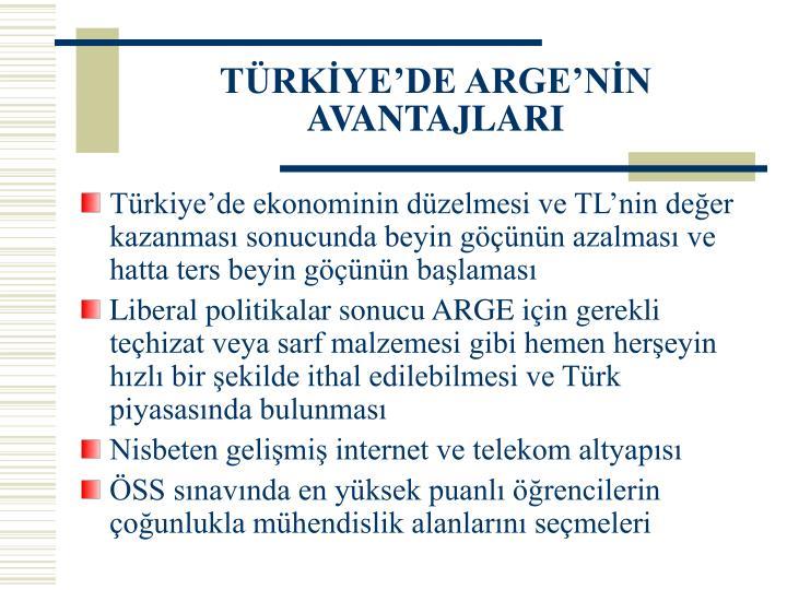 TÜRKİYE'DE ARGE'NİN AVANTAJLARI