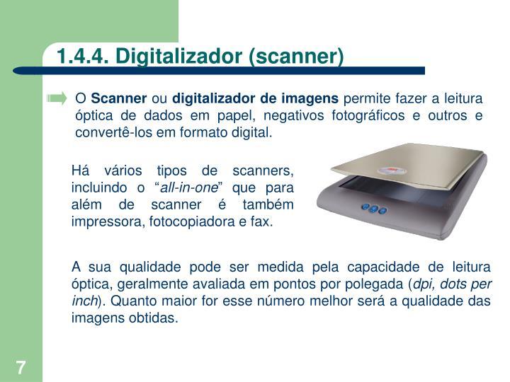 1.4.4. Digitalizador (scanner)