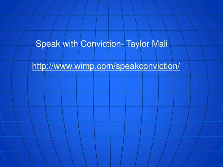 Speak with Conviction- Taylor Mali