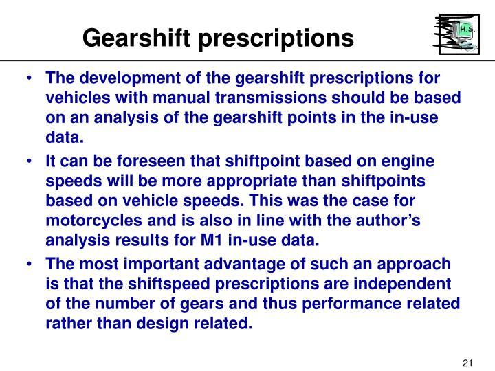 Gearshift prescriptions