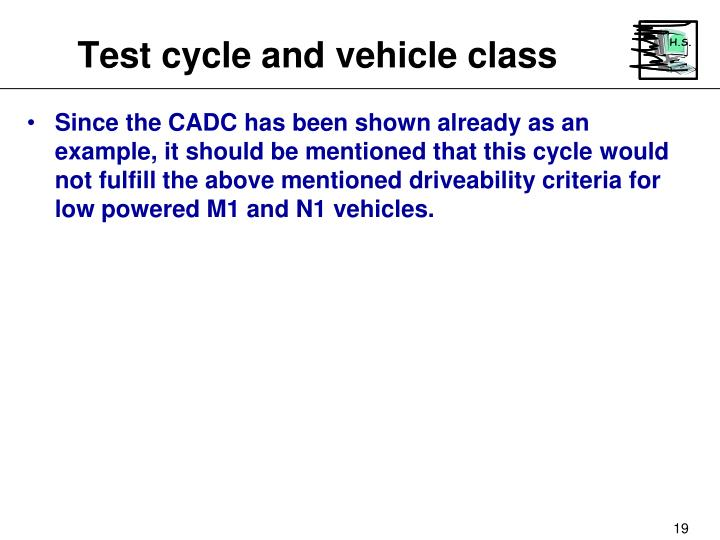 Test cycle and vehicle class