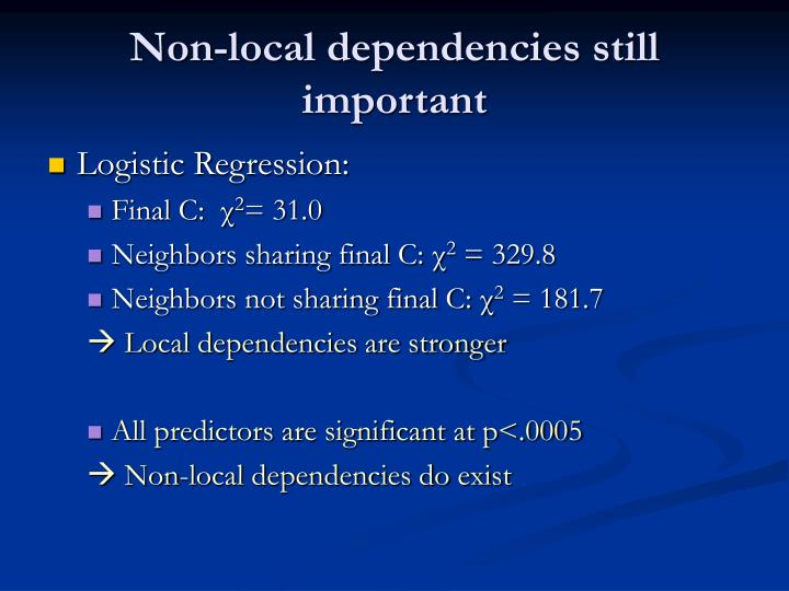Non-local dependencies still important