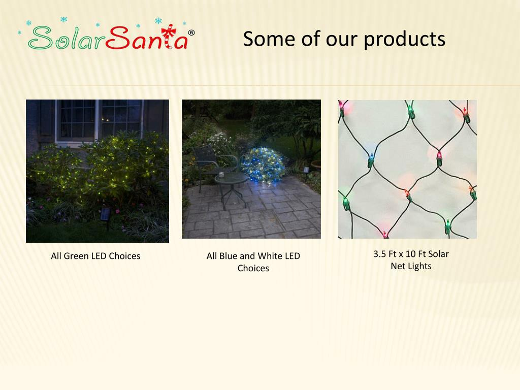 Some of our products
