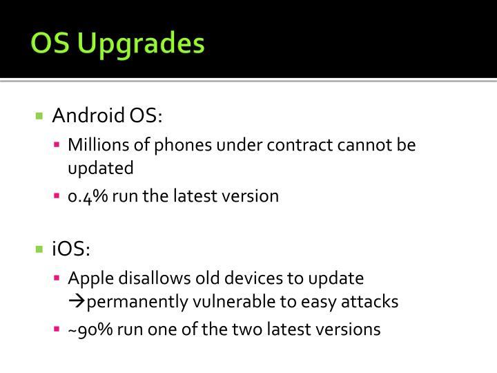 OS Upgrades