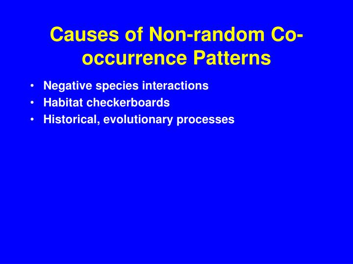 Causes of Non-random Co-occurrence Patterns