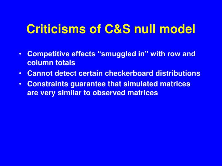 Criticisms of C&S null model