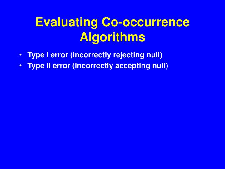 Evaluating Co-occurrence Algorithms