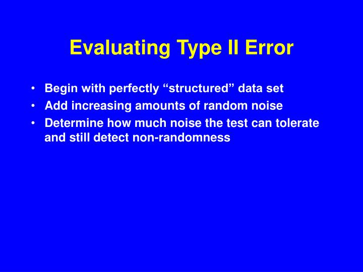 Evaluating Type II Error