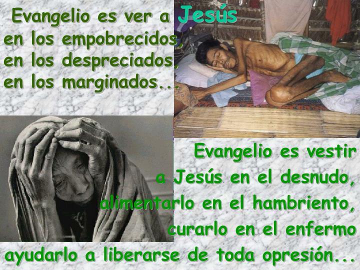 Evangelio es ver a