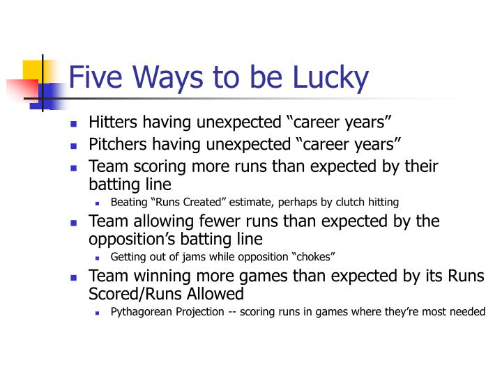 Five Ways to be Lucky