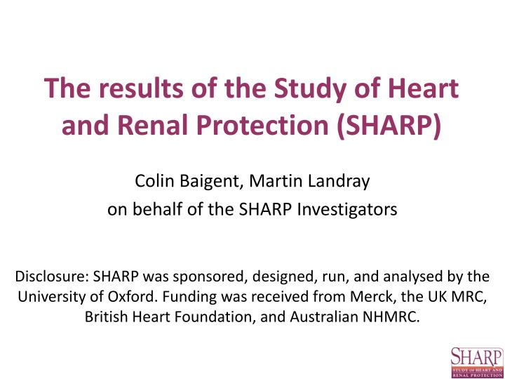 the results of the study of heart and renal protection sharp