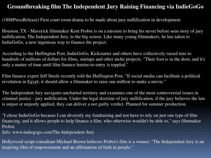 Groundbreaking film The Independent Jury Raising Financing via IndieGoGo