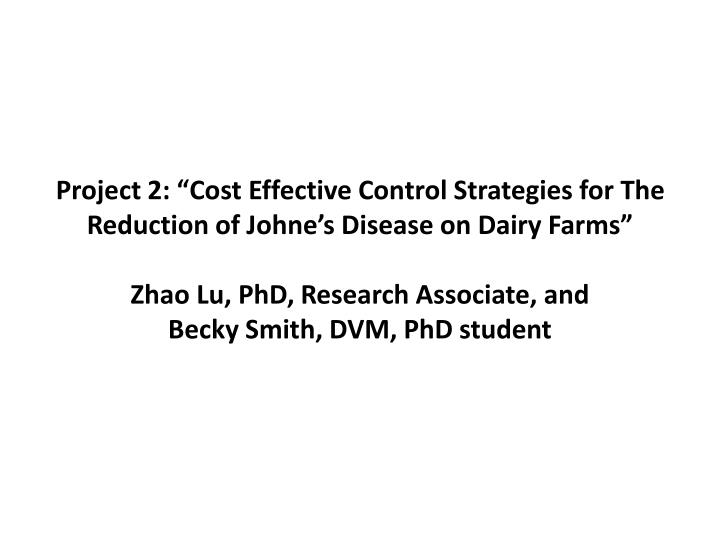 "Project 2: ""Cost Effective Control Strategies for The Reduction of"