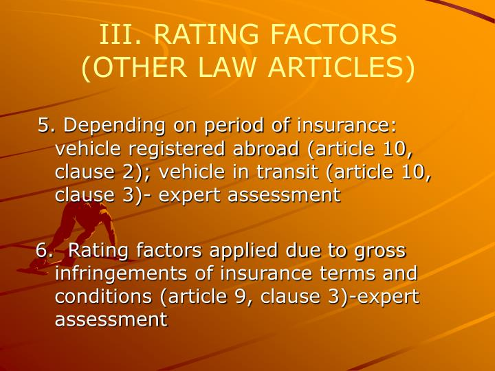 III. RATING FACTORS