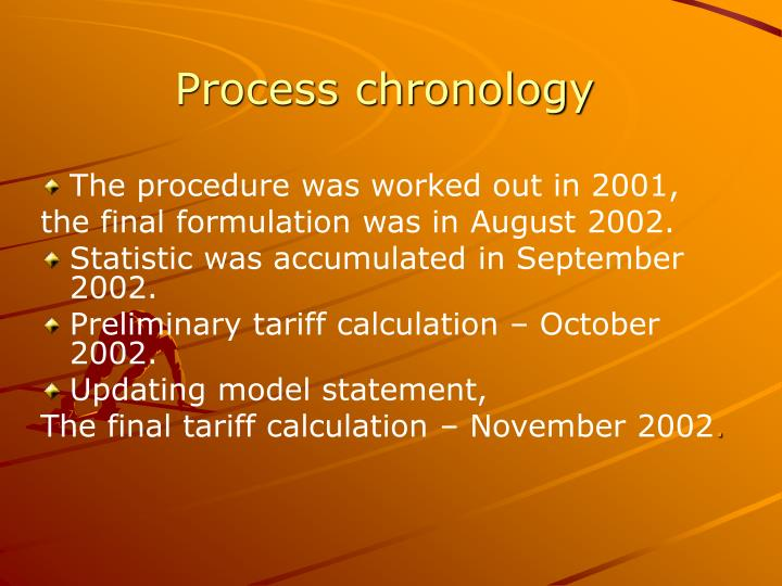 Process chronology