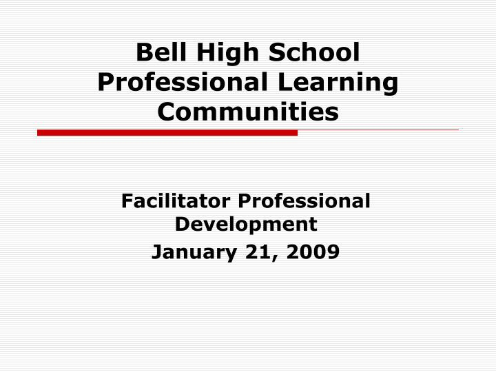 Bell high school professional learning communities
