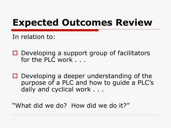 Expected Outcomes Review