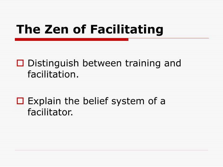 The Zen of Facilitating