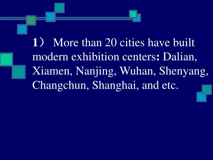 Planning and construction of exhibition centers in china problems and future uses