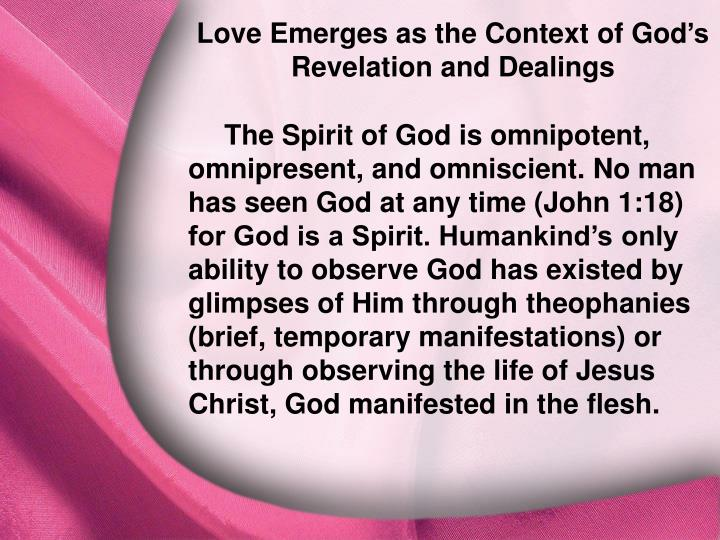 Love Emerges as the Context of God