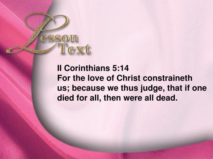 Lesson Text—II Corinthians 5:14