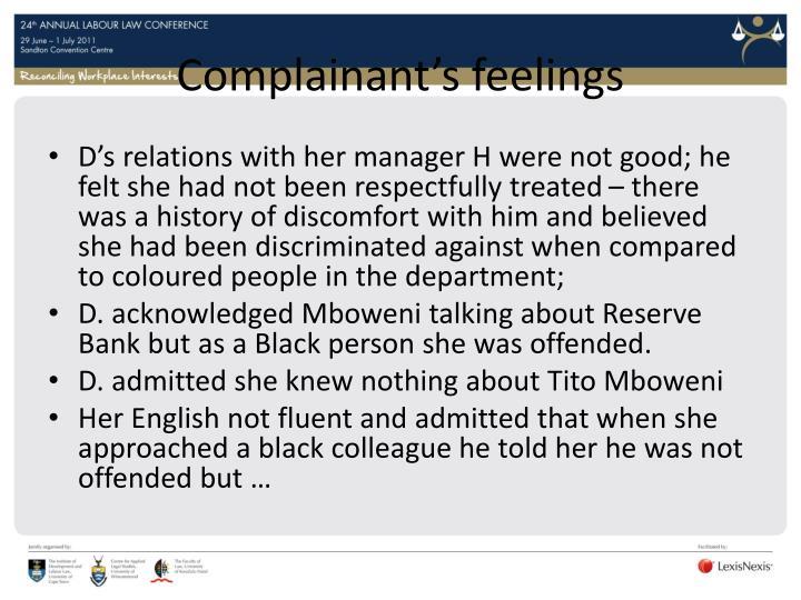 Complainant's feelings
