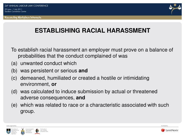 ESTABLISHING RACIAL HARASSMENT
