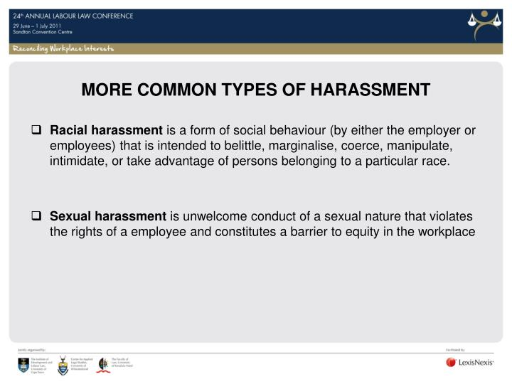 More common types of harassment