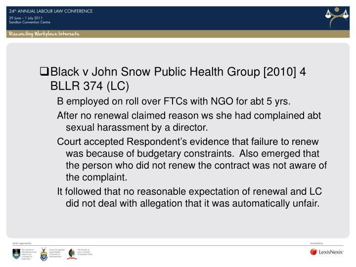 Black v John Snow Public Health Group [2010] 4 BLLR 374 (LC)