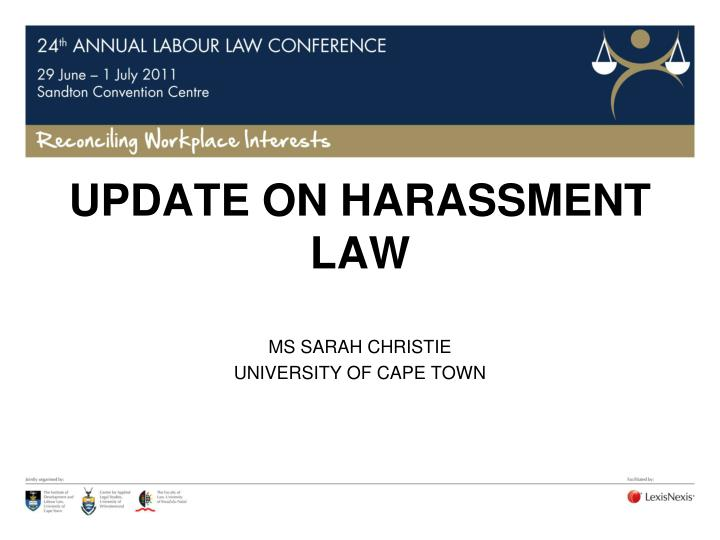 Update on harassment law