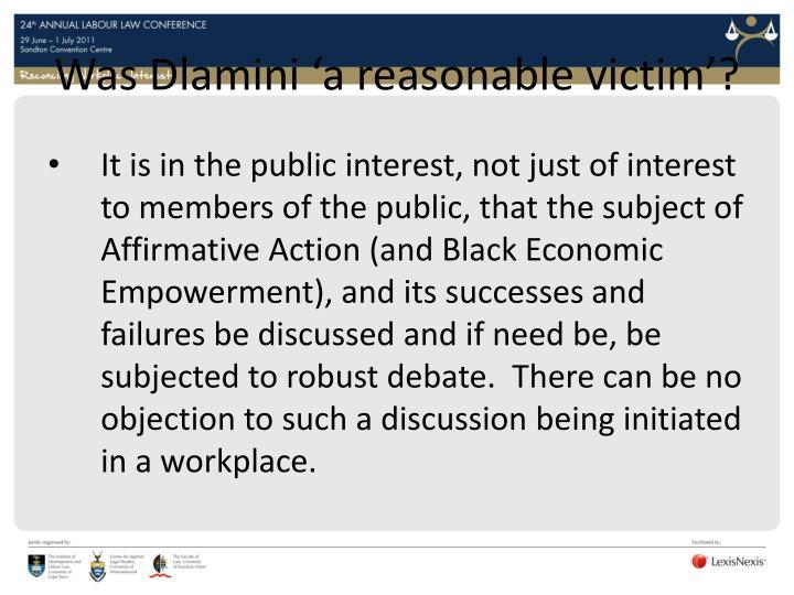 Was Dlamini 'a reasonable victim'?